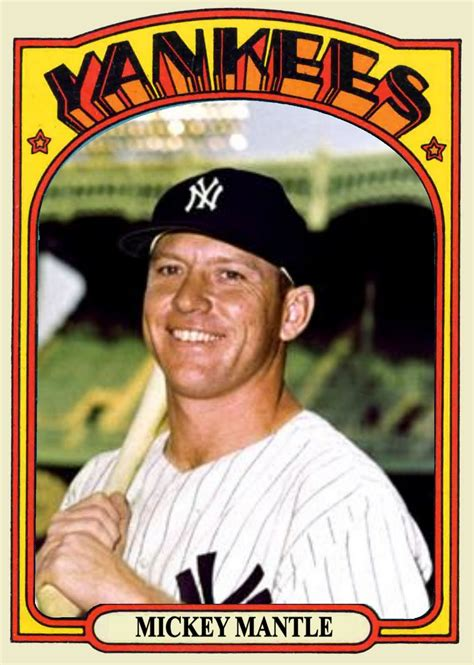 who makes baseball cards cards that never were 1972 topps mickey mantle