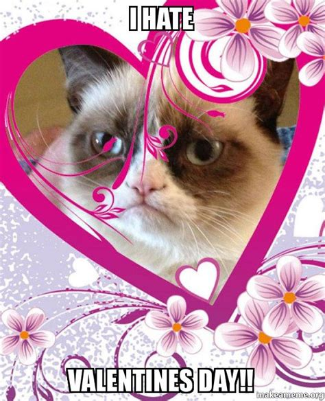 I Hate Valentines Day Meme - grumpy cat valentines day meme
