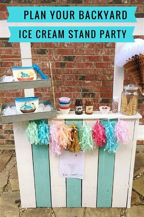 planning a backyard party plan a backyard ice cream stand party activities for