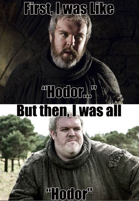Hodor Meme - an explanation of quot hodor quot clan general discussion