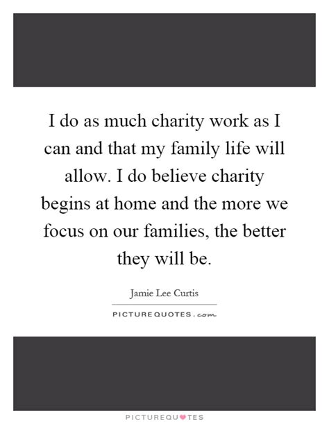 what does charity begins at home quotes reflections