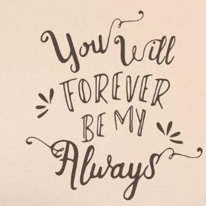 be my forever you will forever be my always vintage style print