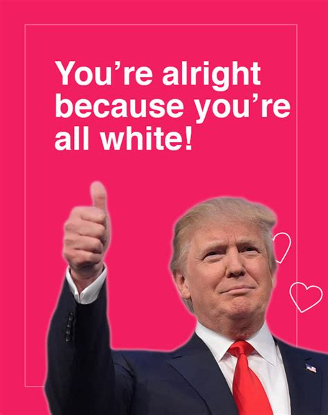 Meme Valentine Cards - 10 donald trump valentine s day cards are going viral and they re hilarious bored panda