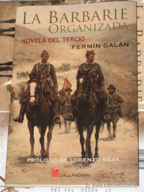 libro guerra de marruecos 1930 la barbarie organizada novela del terci comprar libros antiguos y literatura militar