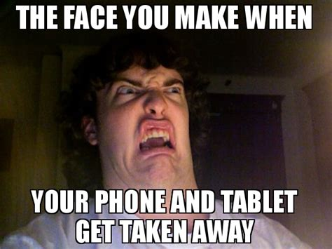 Phone Meme Generator - the face you make when your phone and tablet get taken