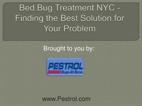 bed bug treatment nyc bed bug treatment nyc finding the best solution for your