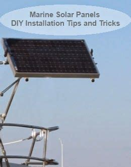 living on a boat tips marine solar panels diy installation tips and tricks
