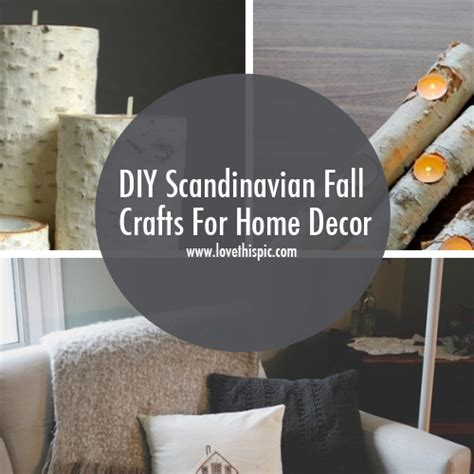 home decor craft blogs diy scandinavian fall crafts for home decor