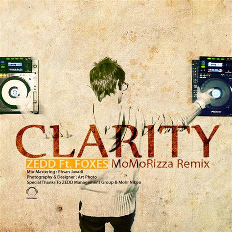 download mp3 zedd clarity zedd clarity ft foxes momorizza remix mp3