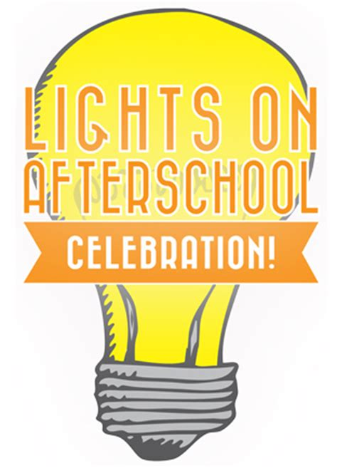 Lights On Afterschool lights on afterschool