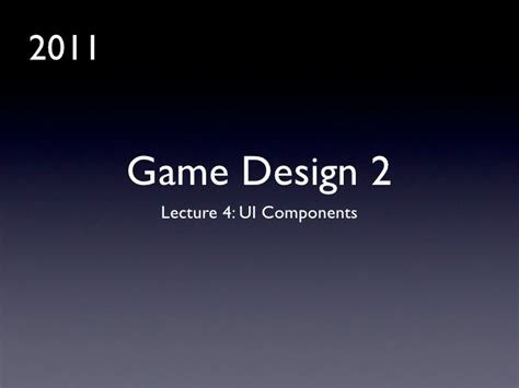 Game Design Lecture | game design 2 lecture 4 game ui components