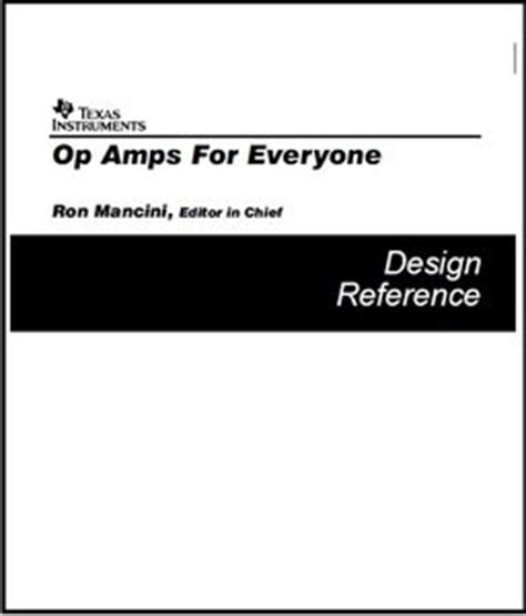 Op Amps For Everyone Design Reference By Ron Mancini