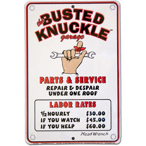 The Busted Knuckle Garage by Busted Knuckle Garage Labor Rate Sign