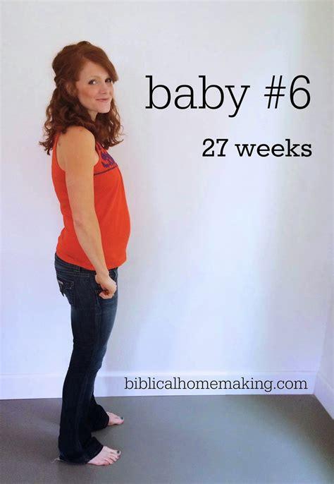 Moving Hacks by Baby 6 Pregnancy Update 27 Weeks Biblical Homemaking