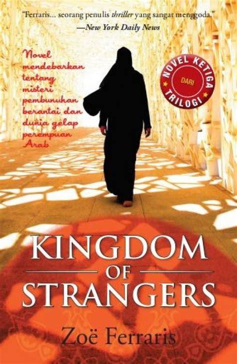 Kingdom Of Strangerszoe Ferrarisalvabet bukukita kingdom of strangers toko buku