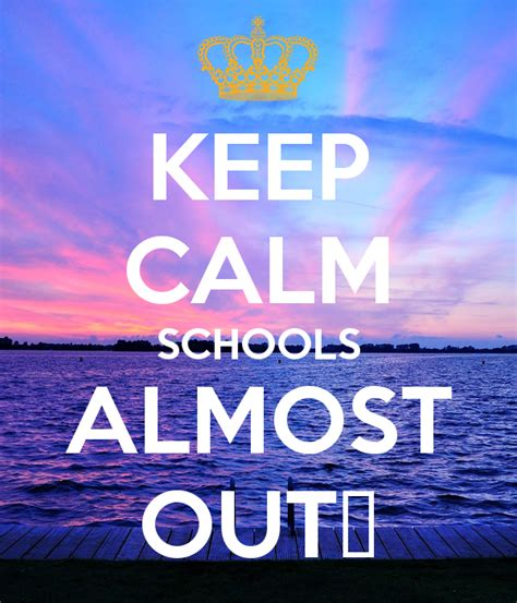 Childrens Wall Stickers Uk keep calm schools almost out keep calm and carry on
