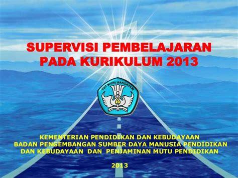 Supervisi Pendidikan 1 05 ppt 5 1 supervisi pembelajaran