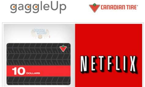 Get Netflix Gift Card Canada - gaggleup free 10 canadian tire card free 30 day netflix subscription