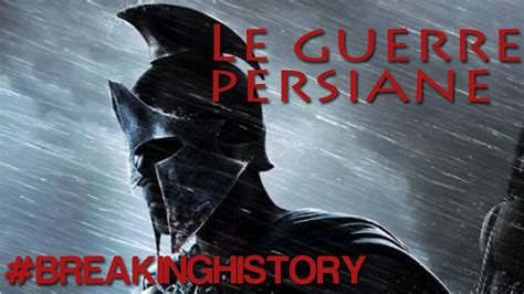 le guerre persiane le guerre persiane