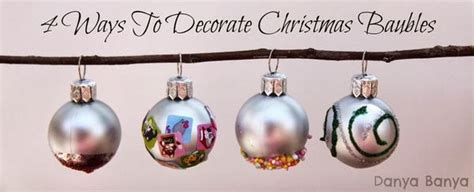 four ways preschoolers can decorate baubles danya banya