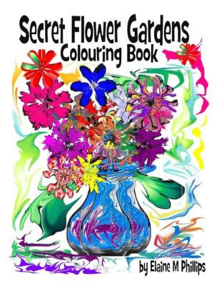 secret garden colouring book chapters the secret of the golden flower a book of by