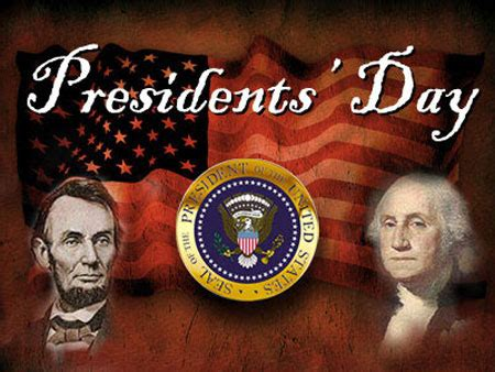 the history behind president s day weekend the quill president s day go forward