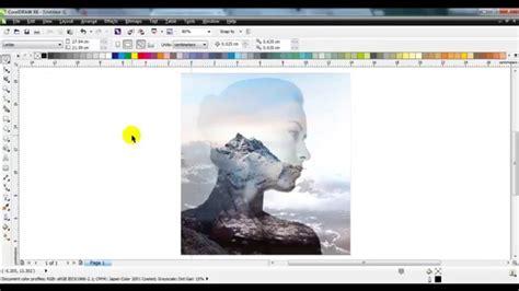 tutorial efek double exposure membuat efek double exposure di coreldraw x7 versi on