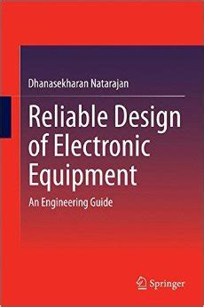 design engineer guide reliable design of electronic equipment an engineering