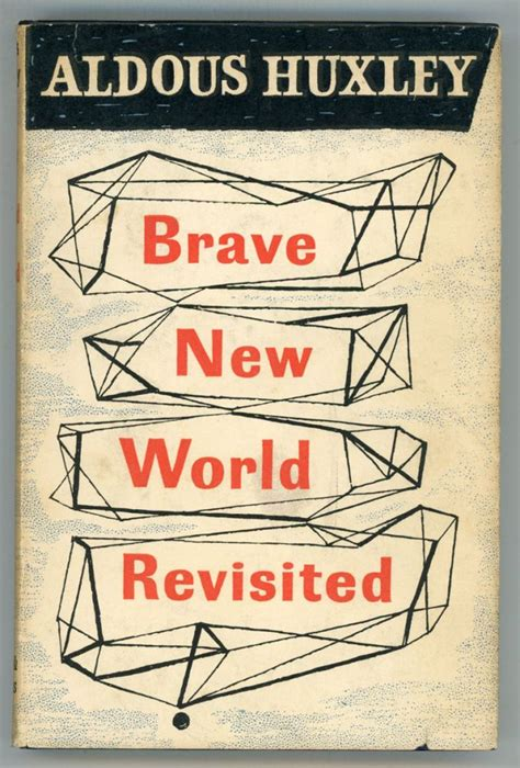 brave new world b0031r5k6s brave new world revisited aldous huxley first british edition
