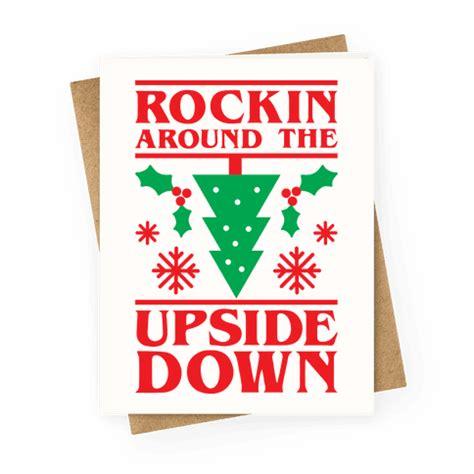 upside down card rockin around the upside down greetingcard human