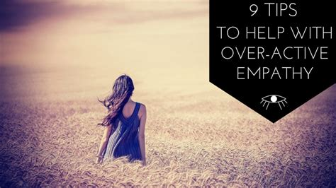 9 sneaky tips to help 9 tips to help with active empathy the awakened state