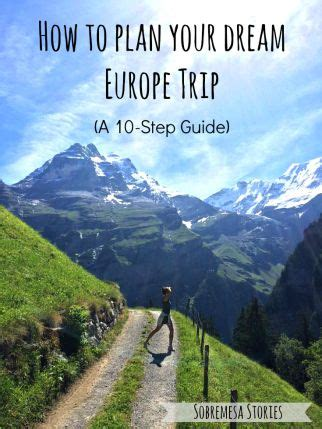 how to plan your europe trip a 10 step guide europe everything and cubes
