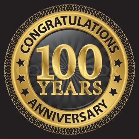 100 years anniversary congratulations gold label with