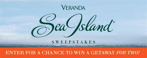 Veranda Sweepstakes - veranda sea island getaway sweepstakes seaisland veranda com