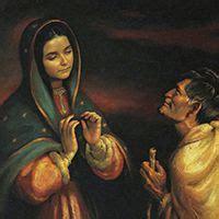 imagenes de la virgen de guadalupe y juan diego 1000 images about our lady of guadalupe on pinterest