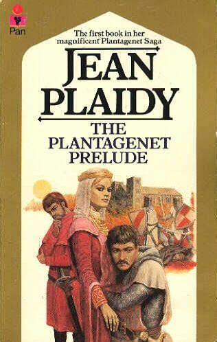 the of the rivers a novel the plantagenet and tudor novels the plantagenet prelude plantagenet saga book 1 by jean