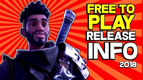 will fortnite be free fortnite save the world release date fortnite free to