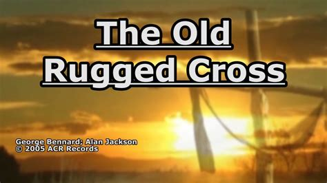 the rugged cross alan jackson lyrics the rugged cross alan jackson lyrics