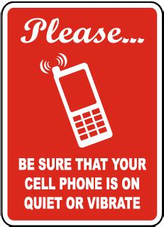 8 Places To Turn Your Cell Phone by No Cell Phone Signs Cell Phone Signs Turn Cell Phone