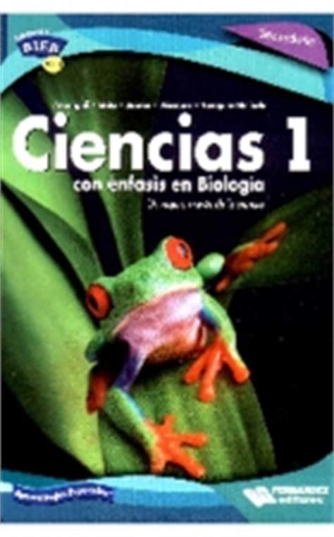 libro de biologia ciencias 1 grado secundaria 2016 ciencias 1 secundaria con enfasis en biologia edimsa