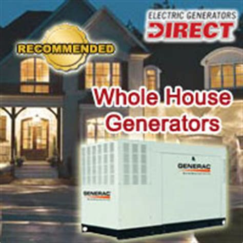 electric generators direct announces best whole house