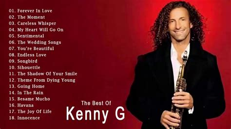 best kenny g song kenny g greatest hits album 2017 the best songs of