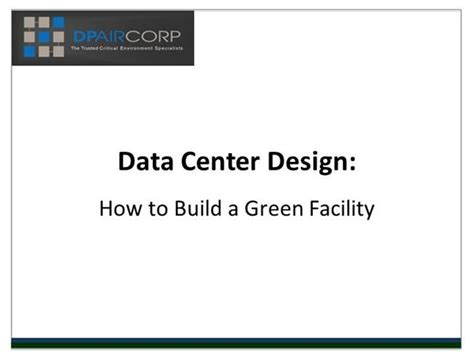 facility layout optimization ppt data center design how to build a green facility