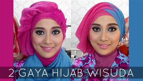 download video tutorial hijab wisuda ini vindy tutorial hijab wisuda 2 hijabstyle dengan hijab savanna