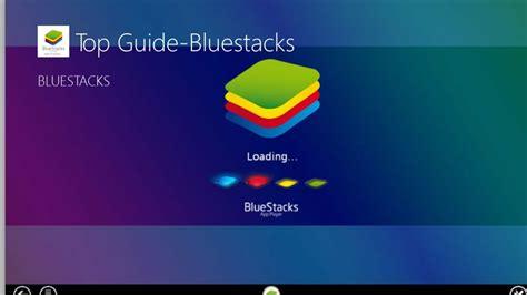 bluestacks similar top guide bluestacks for windows 8 and 8 1