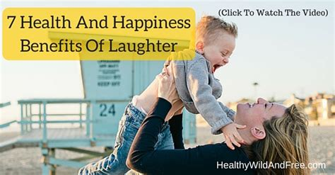 7 Benefits Of Laughter by The Health Benefits Of Laughter Go Beyond Physical Health