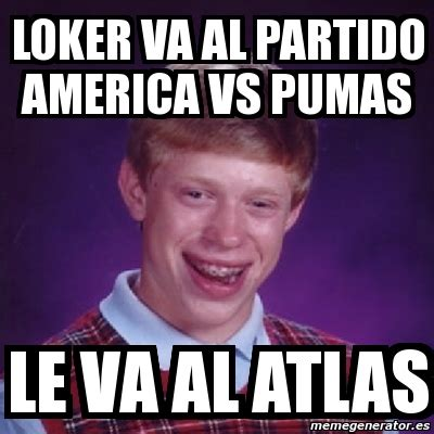 Memes America Pumas - memes america vs pumas 28 images pumas vs america