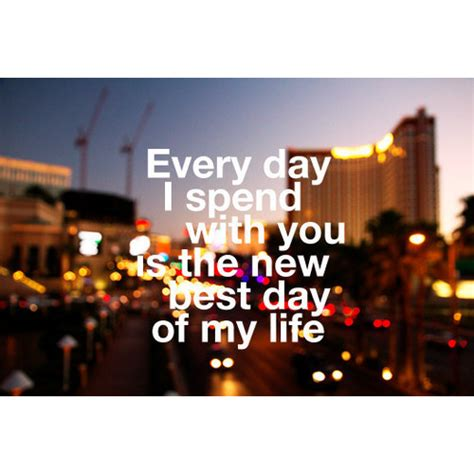 the best time of my best day of my quotes quotesgram