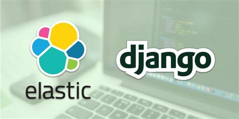 django nosql tutorial elasticsearch with django the easy way freecodec