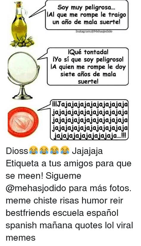 imagenes de una amistad que se rompe 25 best memes about spanish spanish memes